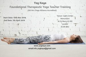 250 HRS Foundational Therapeutic Yoga Teacher Training @ Light Centre Monument | England | United Kingdom