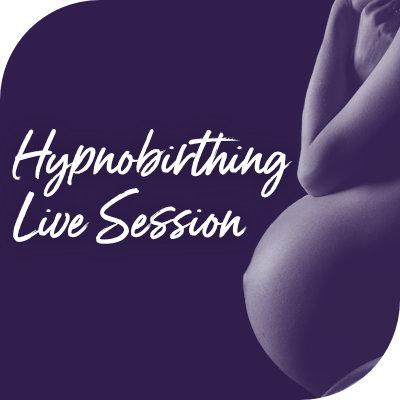 Hypnobirthing Live Session